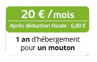 20 euros par mois, après déduction fiscale 6 euros 80, égale 1 an d'hébergement pour un mouton